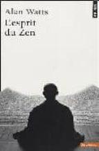 l esprit du zen alan watts 9782020258814