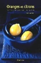 oranges et citrons: recettes acidulees pour une cuisine du soleil-sarah woodward-9782082007214