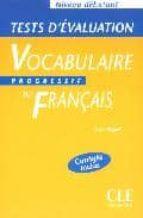 vocabulaire progressif du français: tests d evaluation (niveau de butant) claire miquel 9782090337914