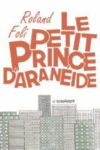 le petit prince d'aranéide (ebook) 9782367231914