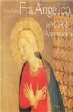 Fra angelico: le maitre de l annonciation Descargar el manual en pdf