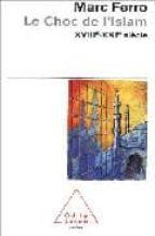 le choc de l islam: xviiieme-xxieme siecle-marc ferro-9782738113214