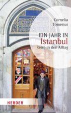 ein jahr in istanbul (ebook) cornelia tomerius 9783451802614