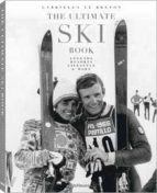 the ultimate ski book, legends gabriela le breton 9783832734114