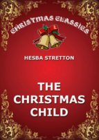 the christmas child (ebook)-hesba stratton-9783849647414