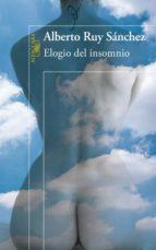 elogio del insomnio (ebook)-alberto ruy sánchez-9786071116314
