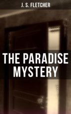 the paradise mystery (ebook)-j. s. fletcher-9788027220014
