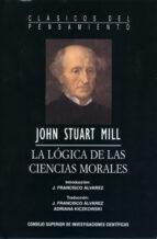 la lógica de las ciencias morales (ebook)-john stuart mill-9788400091521