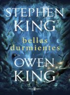 bellas durmientes stephen king owen king 9788401020414