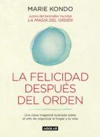 la felicidad después del orden (la magia del orden 2) (ebook)-marie kondo-9788403516014