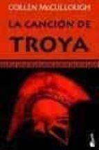 la cancion de troya colleen mccullough 9788408072614