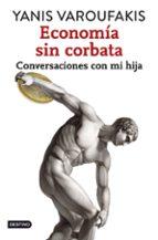 economia sin corbata-yanis varoufakis-9788408141914