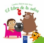 El libro de El libro de la selva (cuentos clasicos para tocar) autor YOYO EPUB!