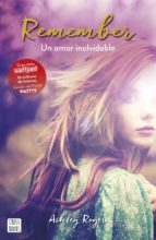 remember. un amor inolvidable-ashley royer-9788408165514