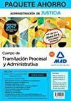PAQUETE AHORRO TRAMITACIÓN PROCESAL Y ADMINISTRATIVA (TURNO LIBRE). (INCLUYE TEMARIO VOLÚMENES 1, 2 Y 3; TEST;