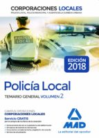 policia local: temario general (vol. 2) 9788414215814