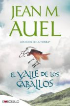 el valle de los caballos : (los hijos de la tierra, nº 2) jean m. auel 9788415140214