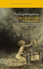 libro de maravillas: para niñas y niños-nathaniel hawthorne-9788415277514