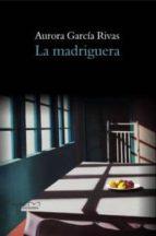 la madriguera (ebook)-aurora garcia rivas-9788415279914