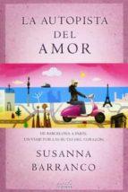 El libro de La autopista del amor autor SUSANNA BARRANCO DOC!