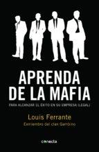 aprenda de la mafia (ebook)-louis ferrante-9788415431114