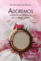 El libro de Adoremos autor OLGA MAR�A DEL REDENTOR DOC!