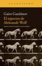 el espectro de aleksandr wolf gaito gazdanov 9788416011414