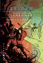 primer libro de lankhmar: fafhrd y el ratonero gris-fritz leiber-9788416035014