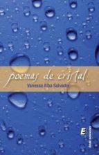 poemas de cristal-vanessa alba salvador-9788416085514