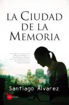la ciudad de la memoria (saga detective mejías 1)-santiago alvarez-9788416100514