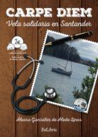 carpe diem. vela solidaria en santander (ebook)-álvaro gonzález de aledo linos-9788416110414