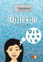 dislexia cuaderno 2 carmen mª leon lopa 9788416156214