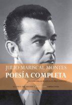 poesía completa (ebook)-julio mariscal montes-9788416210114