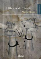 háblame de claudia (ebook)-maribel alvarez-9788416341214