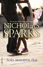 solo nosotros dos-nicholas sparks-9788416498314