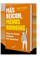 mas beicon, menos running grant petersen 9788416541614