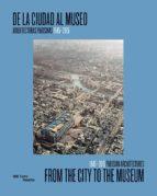de la ciudad al museo/ from the city to the museum 9788416714414