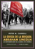 la odisea de la brigada abraham lincoln-peter n. carroll-9788417146214
