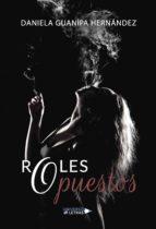 roles opuestos (ebook)-daniela guanipa hernández-9788417435714