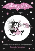 isadora moon va al colegio (isadora moon) (ebook) harriet muncaster 9788420485614