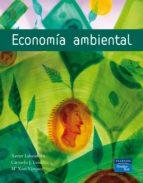 economia ambiental xavier labandeira villot 9788420536514