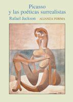 picasso y las poeticas surrealistas-rafael jackson-9788420641614