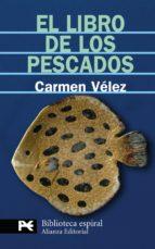 el libro de los pescados carmen velez 9788420660714