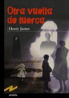 otra vuelta de tuerca-henry james-9788420712314