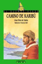 el camino de karibu-cesar perez de tudela-9788420789514