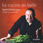 la cocina es bella santi santamaria 9788424185114