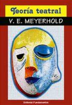 teoria teatral (7ª ed.) vsevolod e. meyerhold 9788424500214