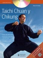 taichi chuan y chikung: curso de iniciacion-victor fernandez-9788425519314