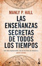 las enseñanzas secretas de todos los tiempos-manly p. hall-9788427041714