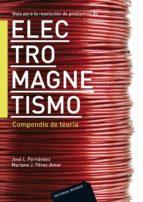 electromagnetismo: compendio de teoria jose l. fernandez 9788429130614